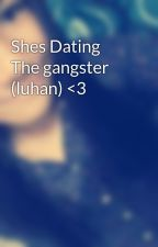 shes dating the gangster wattpad link Submit a new link submit a new text [serious] what does gangster mean in the philippines (she's dating the gangster based on a wattpad novel).