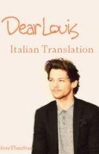 Dear Louis - Larry (Italian Translation) by AntonioCianciaruso