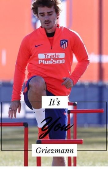 It's You : Antoine Griezmann