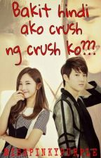 Bakit Hindi Ako Crush Ng Crush Ko?[COMPLETED] by purplish_rouge