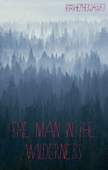 The Man in the Wilderness