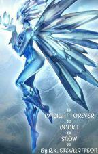 Twilight Forever   Book 1   Flaming Ember by RKStewarttson27