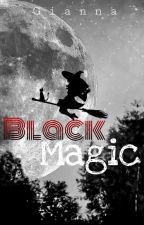 Black Magic (One Shot) by Gianna1014