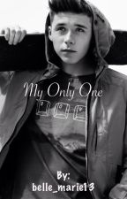 My Only One (Sequel to 'The One') by belle_marie13