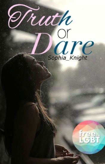 Truth or Dare   Lesbian Story     First Book  『EDITING』