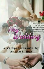 My Wedding by FwiLess