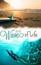 Wave of Life #Wattys2016*WIRD ÜBERARBEITET* by Arii_oo2