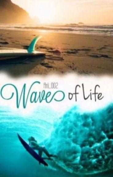 Wave of Life #Wattys2016*WIRD ÜBERARBEITET*