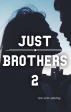 Just Brothers 2 by we-are-young-
