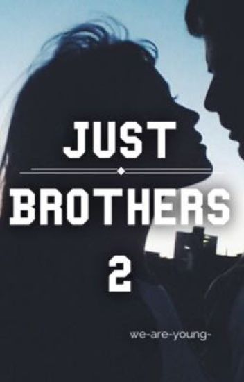 Just Brothers 2