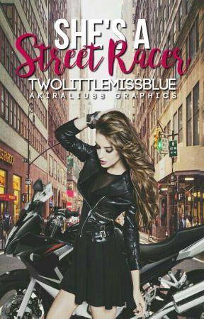 She's A Street Racer by TwoLittleMissBlue