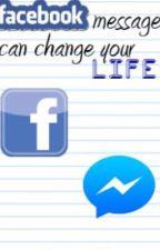 Facebook message can change your life (Tõlgin Eesti keelde) by SandraKulderknup_