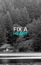Fix A Heart (Camren) by plsbeuncovered
