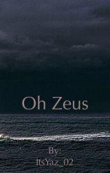 Oh Zeus by ItsYaz_02