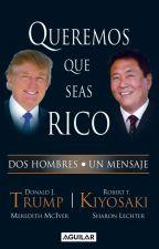 Queremos Que Seas Rico by alangarcia35110418