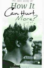 (Türkçe) How It Can Hurt More? #wattys2016 by ebnemenz