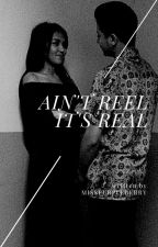Ain't REEL.. It's REAL by MissPurpleBerry