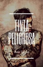 Tinta Peligrosa by RahJames_