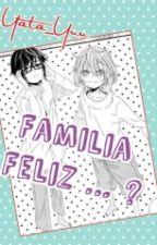 """Familia Feliz ...?"" [K-Project] [SarMi] [yaoi] by Yata_Yuu"