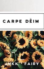 Carpe Dìem by Jmkk19