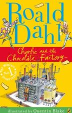 ROALD DAHL - CHARLIE AND THE CHOCOLATE FACTORY by Oso_sugiru