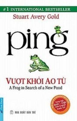 Ping-Vượt khỏi ao tù