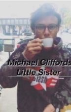 Micheal Clifford's little sister~Dicontinuned ~ by LivyAllen