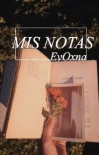 Mis Notas by EyOxna