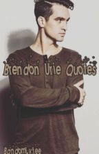 Brendon Urie Quotes/Moments by BandomLyfee