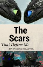 The Scars that Define me *Finished!* by kaykaysmile-lives