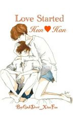 Love Started (HunHan) [Yaoi] by DEAR_OOH_DEER