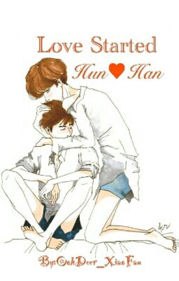 Love Started (HunHan) [Yaoi]