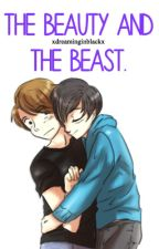 The Beauty and the Beast. {phan} by xdreaminginblackx