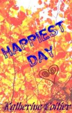 Happiest Day by Katherin3Coitier