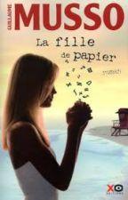 La fille de papier (Guillaume Musso) by ShaDominique