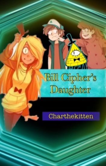 Bill Cipher's Daughter