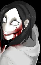 In Love With A Killer (Jeff the Killer Love Story) by CandyGirlLuvsYou