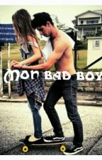 Mon bad boy by chroniqueuse_forever