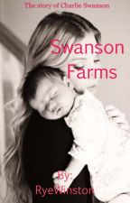 Swanson Farms  by RyeWinston