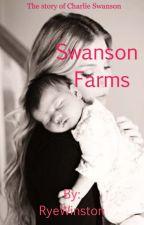 Swanson Farms  by RyeWinston