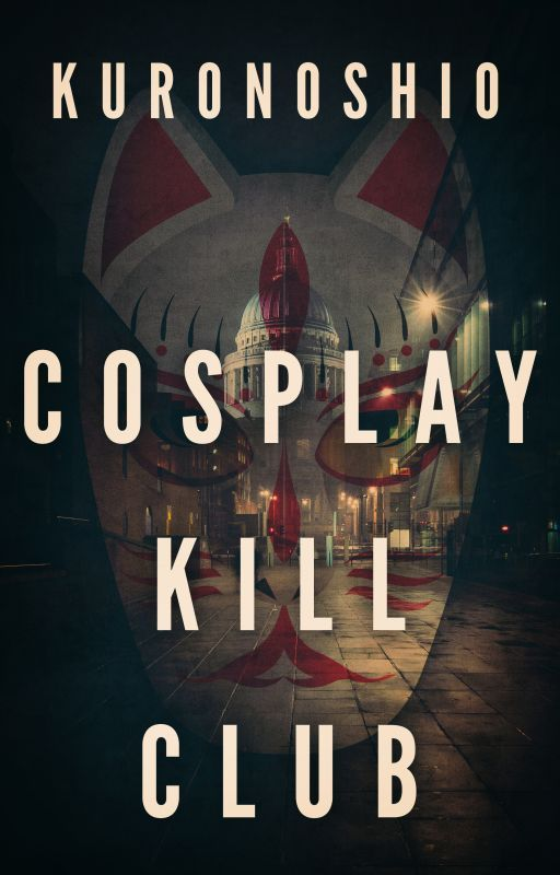 Cosplay Kill Club by Kuronoshio