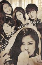 That One Nice Girl [kpop fanfiction] by KylaKiByul