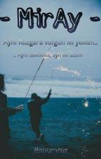 - MirAy - by nsnuryaz