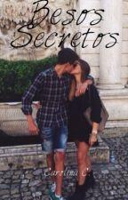 Besos Secretos  [EDEYDSB #1.5] by katherinepierce1886