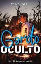 Garoto Oculto [CONCLUÍDO/EM REVISÃO] by weMarinho