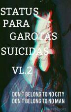 """Status para garotas """"suicidas""""† Vol.2 by grungegirl_suicid"""