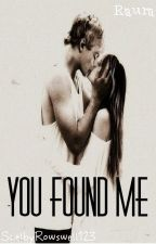 You Found Me |Raura| by SLouiseR