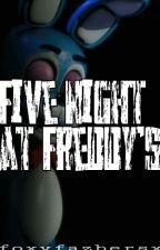 Five night at freddy's (storia) FINITA by FraDreemurr