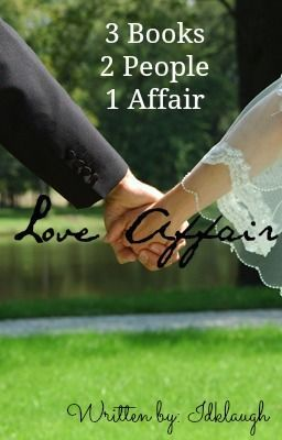 love affair a story continued part 3 of not the girl next door aug 15