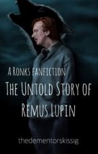 The Untold Story of Remus Lupin (and Tonks) by lycanthropuns